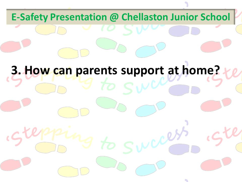 3. How can parents support at home?