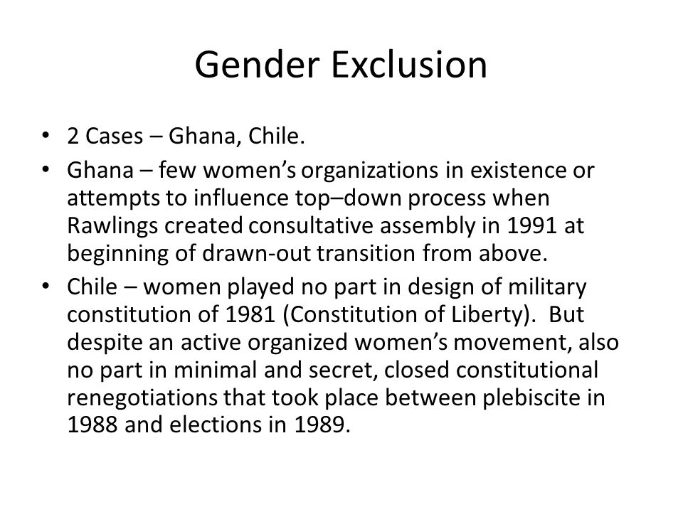 Gender Exclusion 2 Cases – Ghana, Chile.