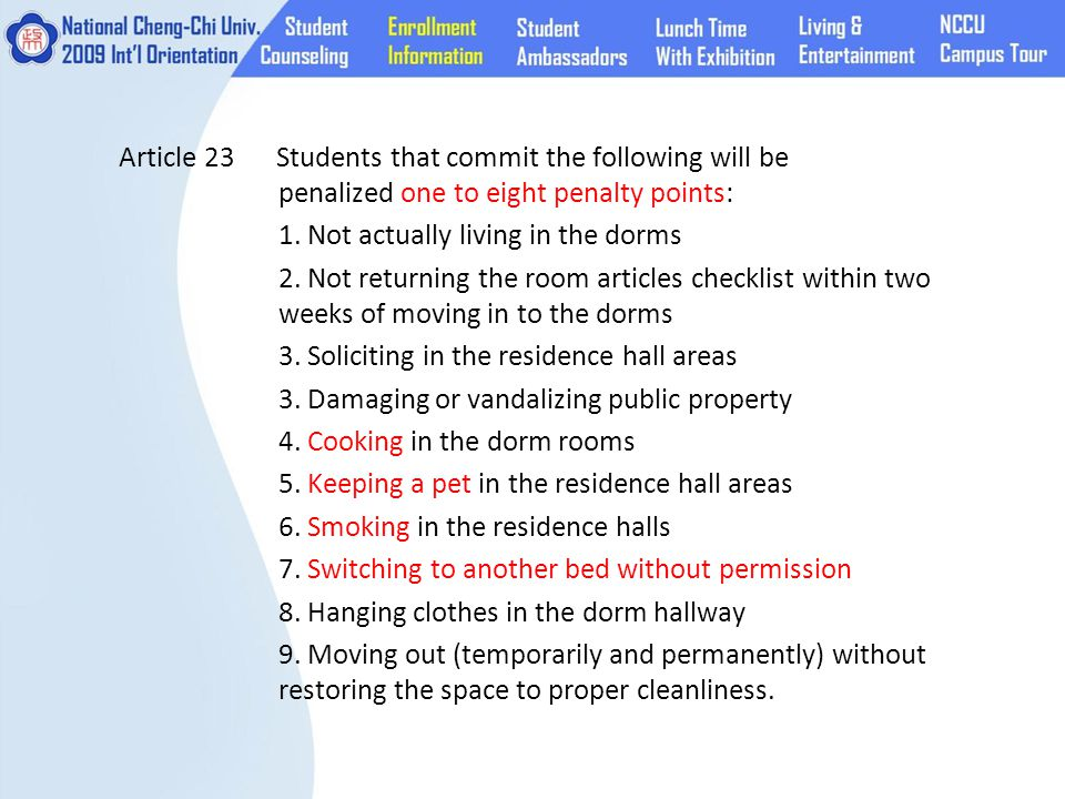 Article 23 Students that commit the following will be penalized one to eight penalty points: 1.