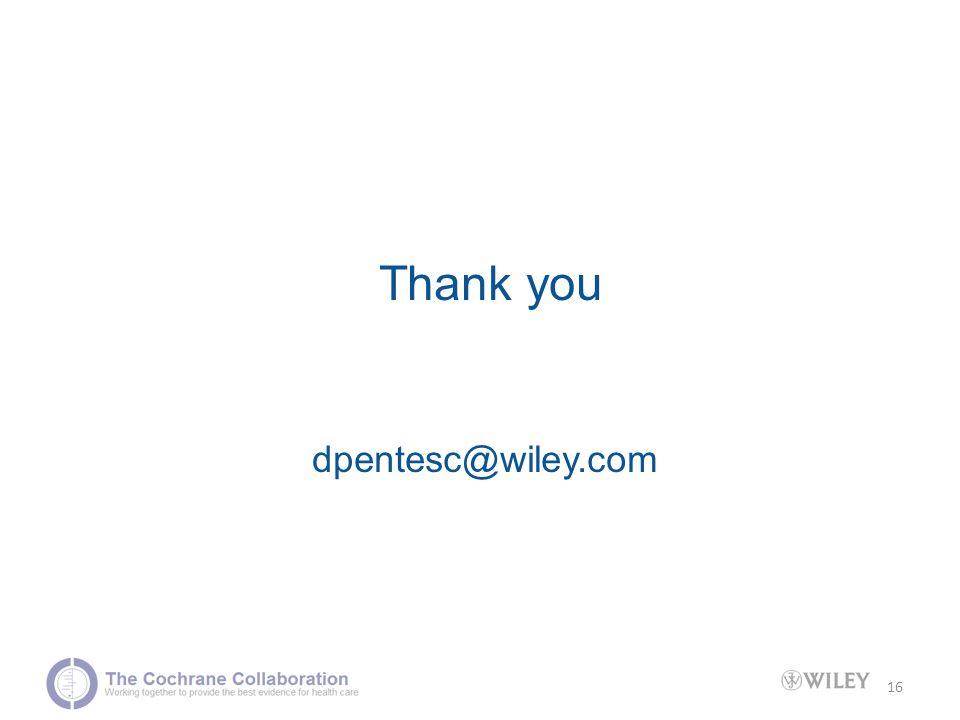 16 Thank you dpentesc@wiley.com