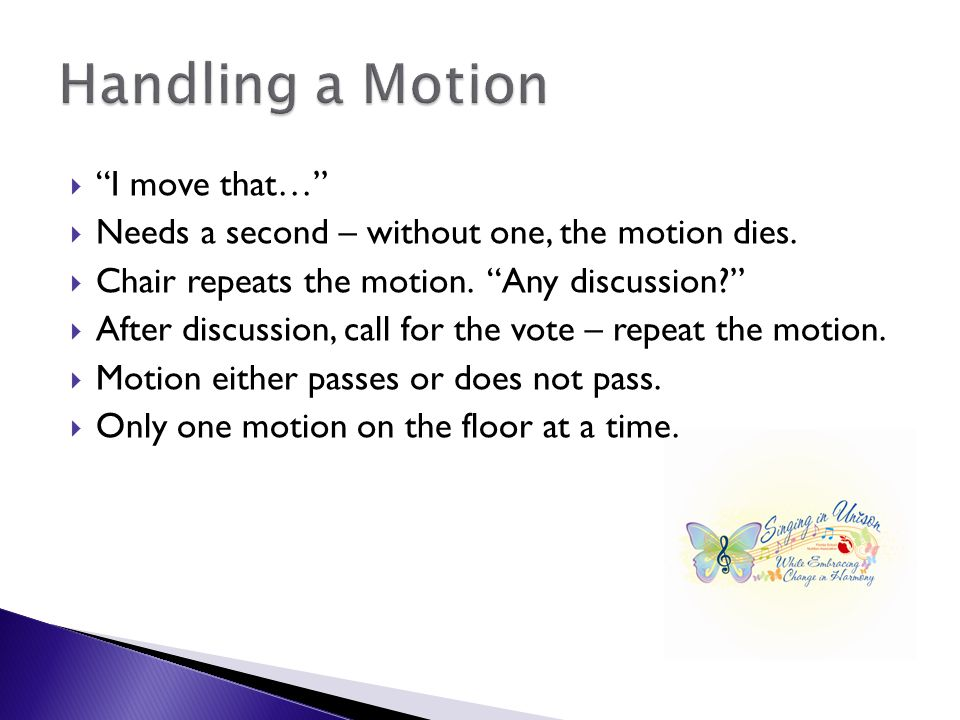 I move that…  Needs a second – without one, the motion dies.
