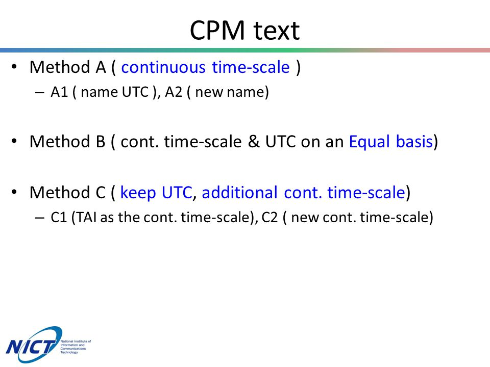 CPM text Method A ( continuous time-scale ) – A1 ( name UTC ), A2 ( new name) Method B ( cont.