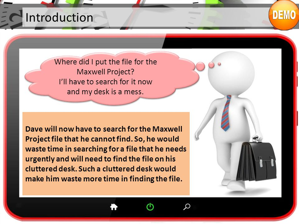 Introduction Dave will now have to search for the Maxwell Project file that he cannot find.