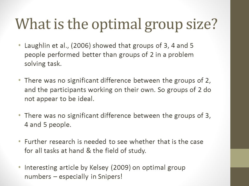 What is the optimal group size.