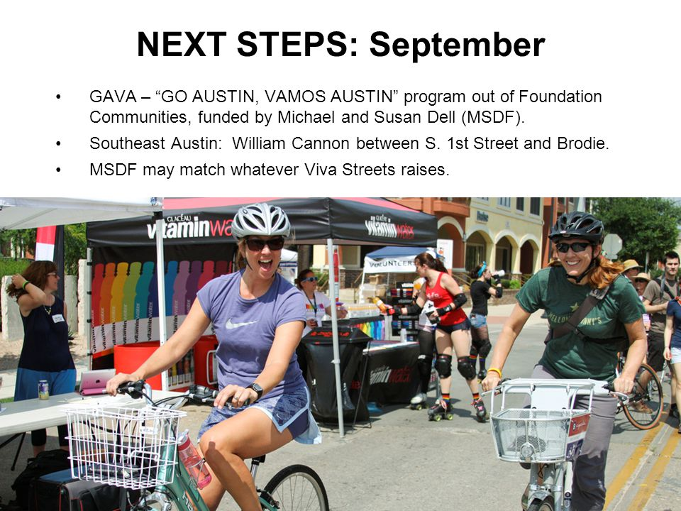 NEXT STEPS: September GAVA – GO AUSTIN, VAMOS AUSTIN program out of Foundation Communities, funded by Michael and Susan Dell (MSDF).