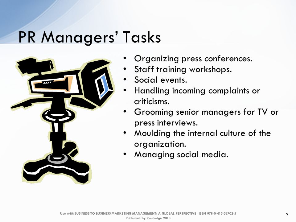 Organizing press conferences. Staff training workshops.