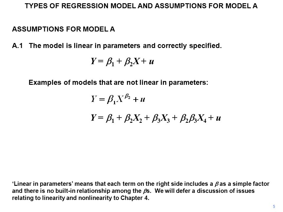 TYPES OF REGRESSION MODEL AND ASSUMPTIONS FOR MODEL A ASSUMPTIONS FOR MODEL A A.6The disturbance term has a normal distribution In essence, the CLT states that, if a random variable is the composite result of the effects of a large number of other random variables, it will have an approximately normal distribution even if its components do not, provided that none of them is dominant.