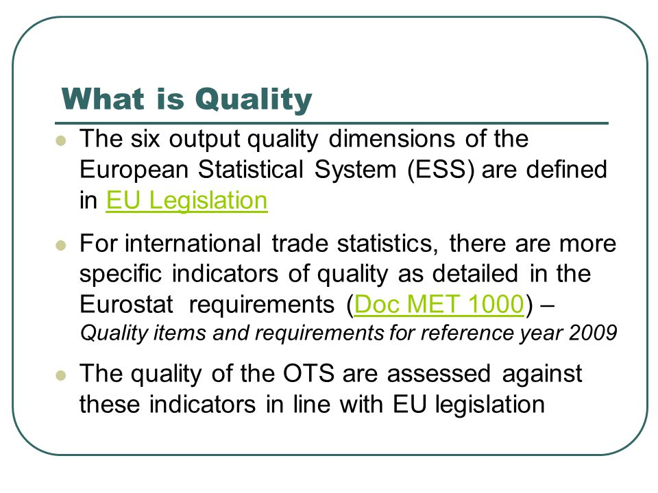 Quality report HMRC Trade Statistics produces an annual Overseas Trade Statistics and Regional Trade Statistics Quality Report, based on the Government Statistical Service (GSS) guidelines.