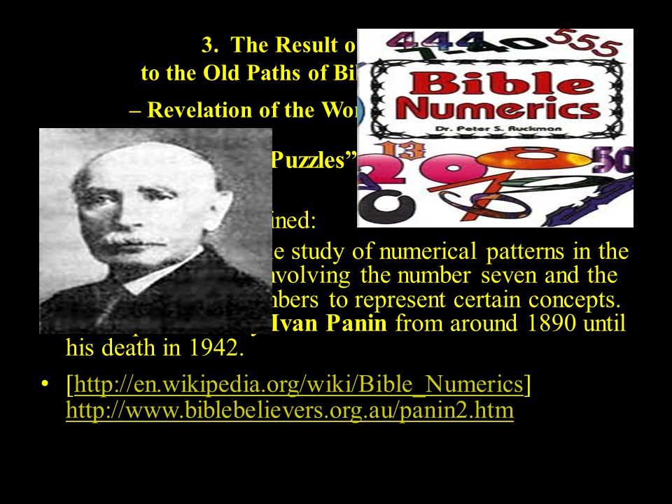 "3. The Result of Returning to the Old Paths of Biblical Scholarship – Revelation of the Wonders of the Word. a.Biblical Amazing ""Puzzles"" in the Word:"