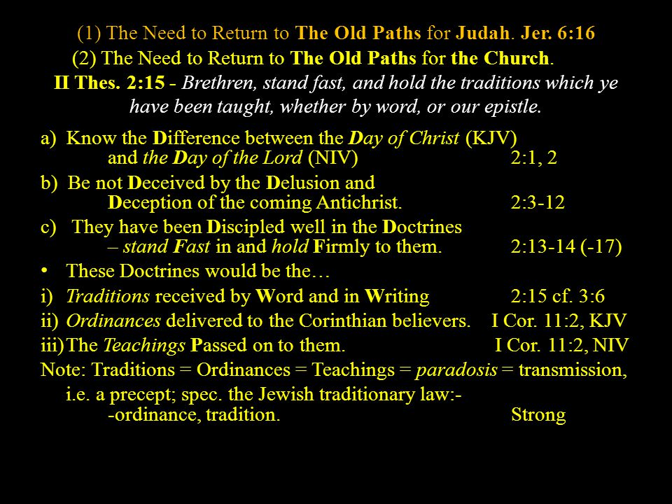 (1) The Need to Return to The Old Paths for Judah.