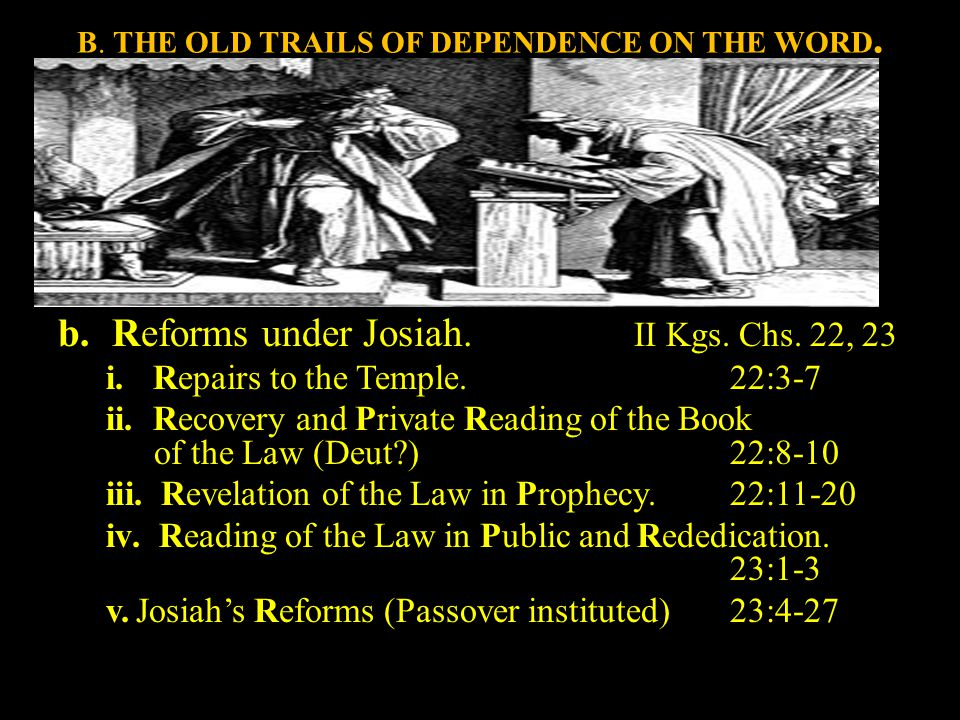 B. THE OLD TRAILS OF DEPENDENCE ON THE WORD. 1.