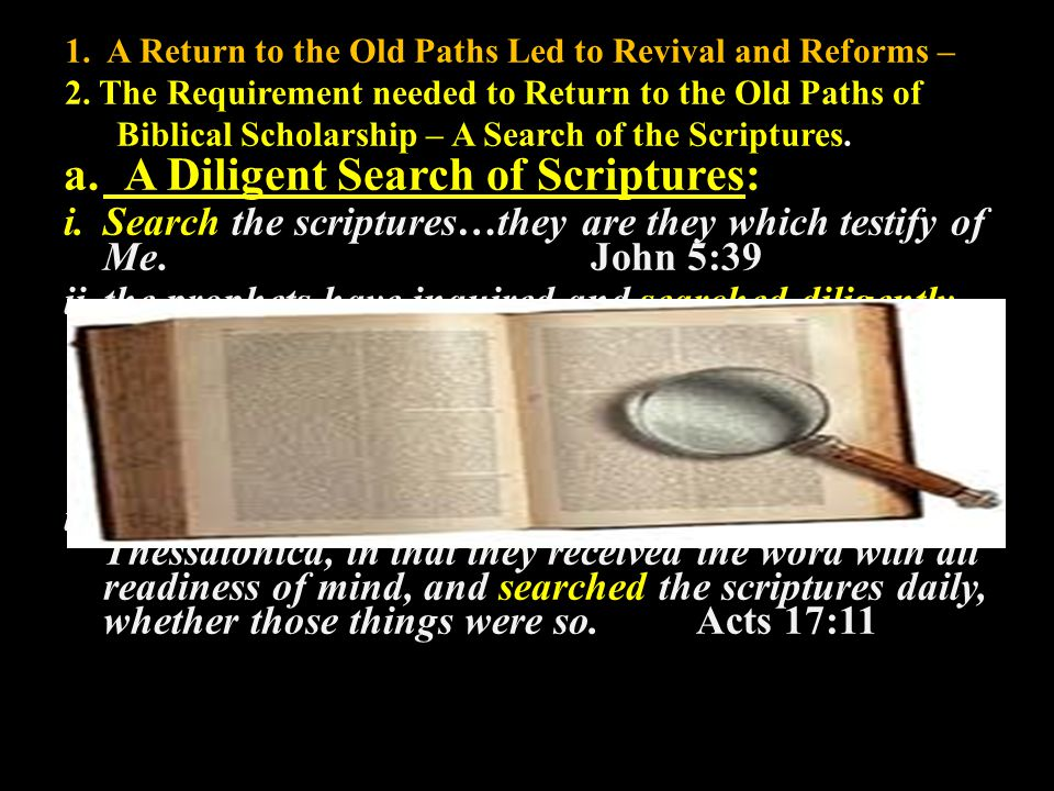 1. A Return to the Old Paths Led to Revival and Reforms – 2.