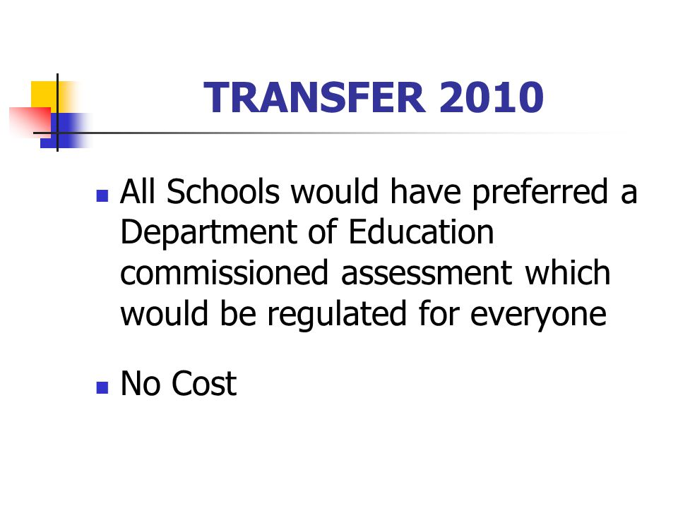 TRANSFER 2010 Which Assessment Instrument.