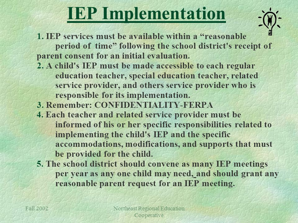 Fall 2002Northeast Regional Education Cooperative IEP Implementation 1.