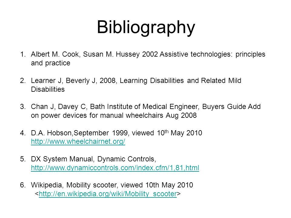 Bibliography 1.Albert M. Cook, Susan M.