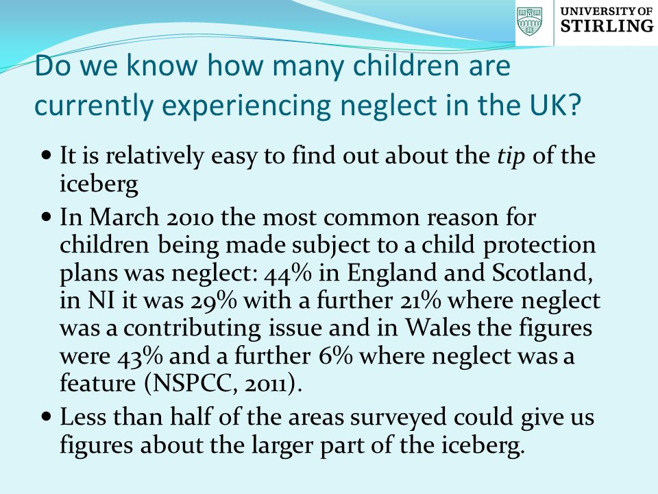 Do we know how many children are currently experiencing neglect in the UK.