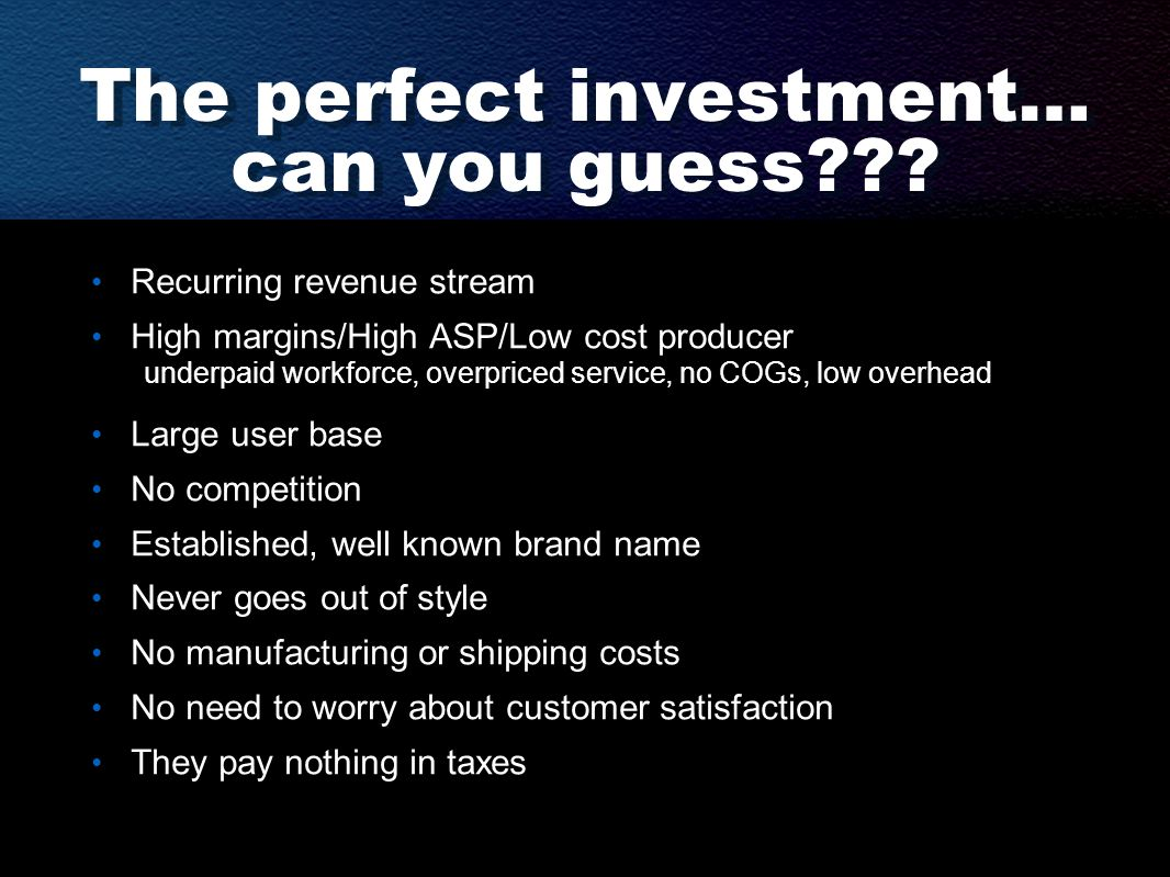 The perfect investment… can you guess .