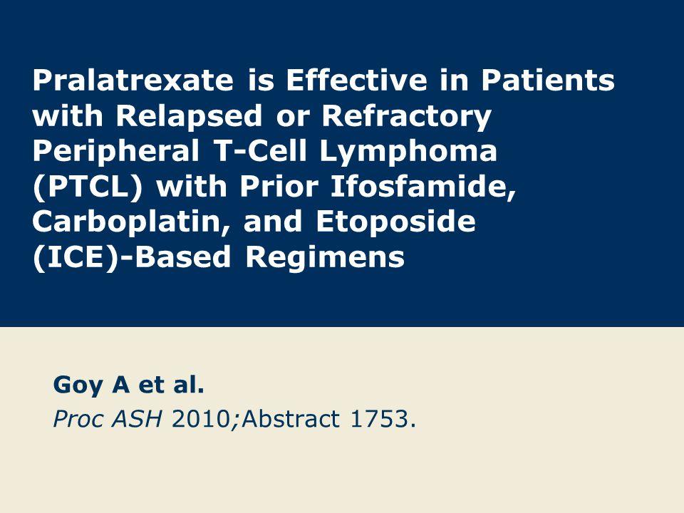 ClinicalTrials.gov Identifier NCT00364923 Goy A et al.