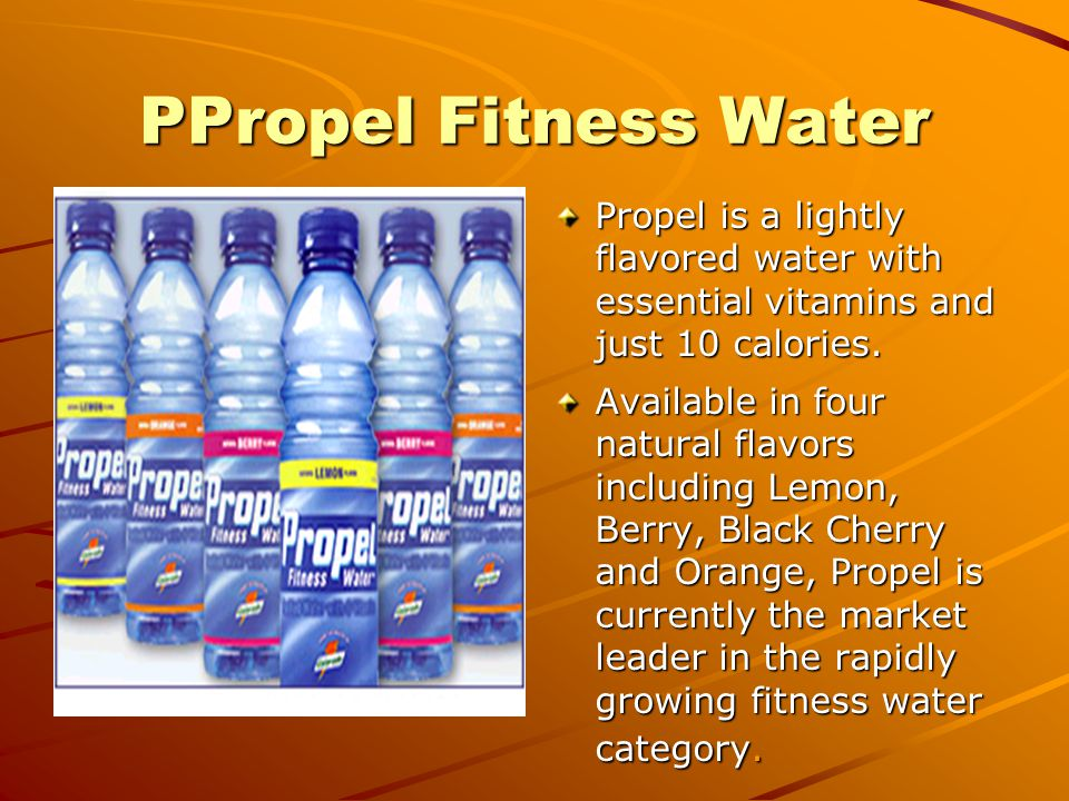 PPropel Fitness Water Propel is a lightly flavored water with essential vitamins and just 10 calories.