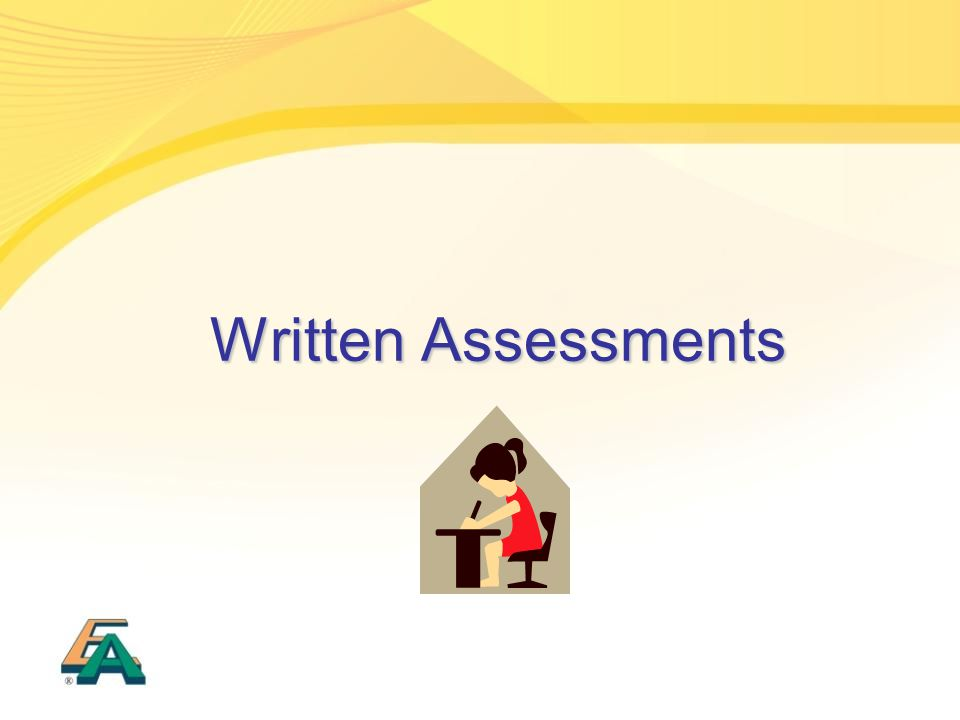 Written Assessments