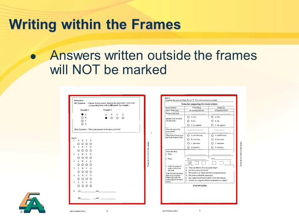 Answers written outside the frames will NOT be marked Writing within the Frames