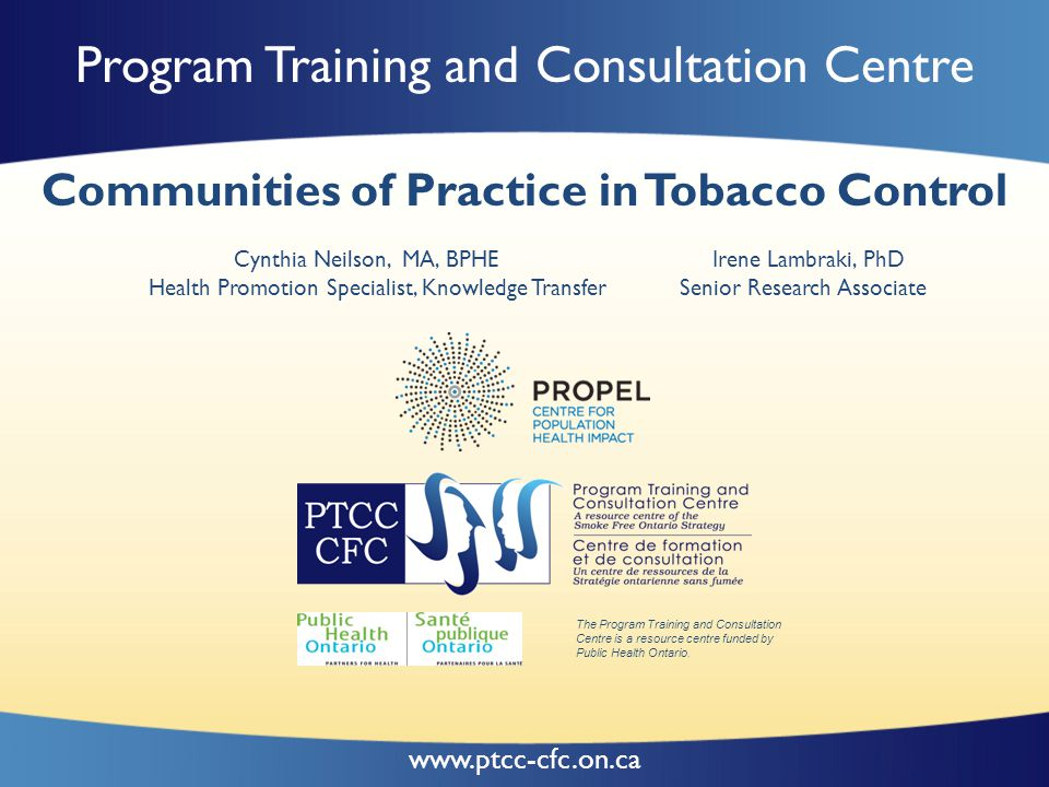 Program Training and Consultation Centre Background PTCC's Communities of Practice (CoPs) are an important mechanism for provincial-level networking, knowledge exchange and innovation for the SFO A developmental and utilization-focused evaluation undertaken to understand how PTCC's CoPs were developing and how they could be improved (Patton, 1994) Key stakeholders engaged: PTCC and Community of Practice (CoP) members 22