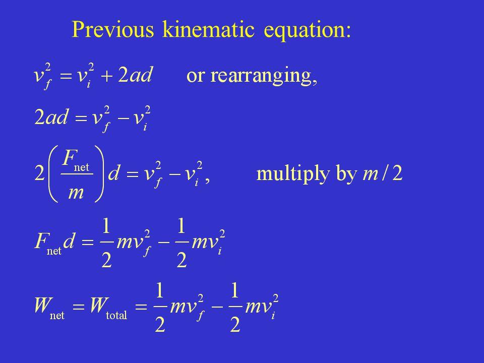 Previous kinematic equation: