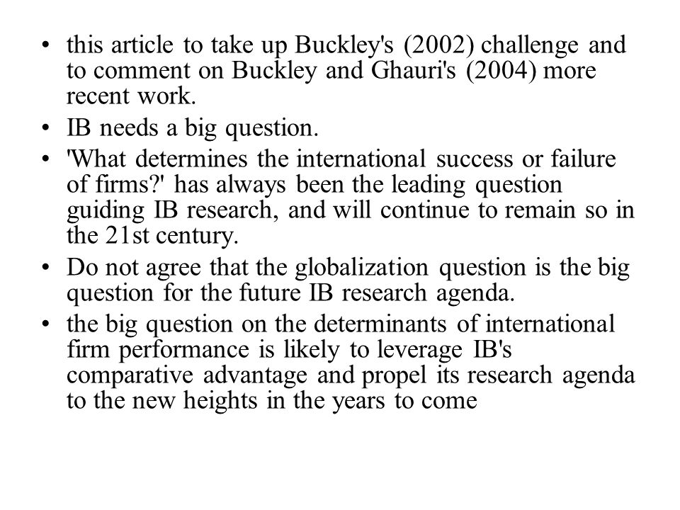 Buckley s three candidate big questions 1.