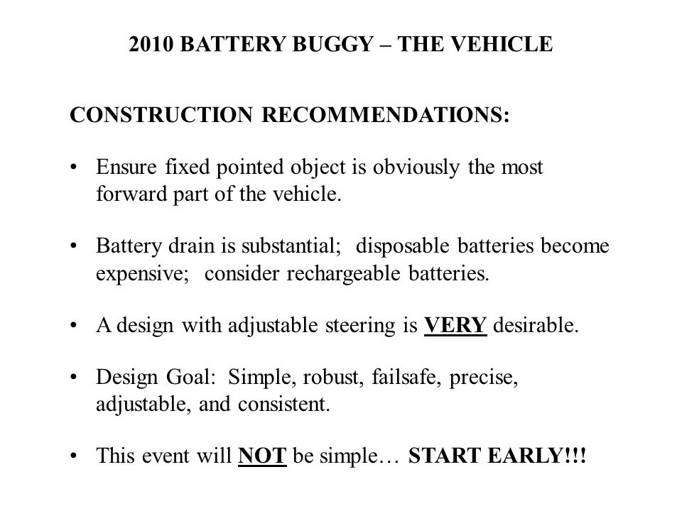 CONSTRUCTION RECOMMENDATIONS: Ensure fixed pointed object is obviously the most forward part of the vehicle.
