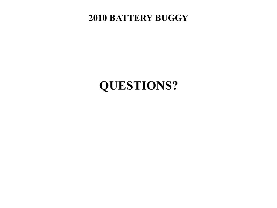 2010 BATTERY BUGGY QUESTIONS