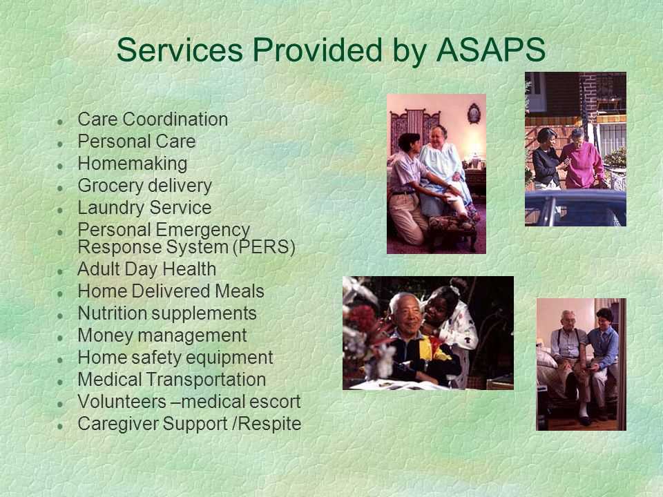 Criteria for ASAP Eligibility 1.Age 60 or > (or under 60 if dx.