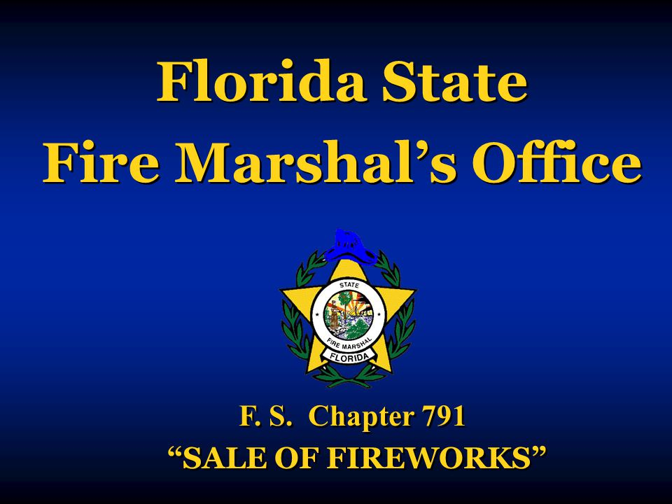 Florida State Fire Marshal's Office Florida State Fire Marshal's Office F.