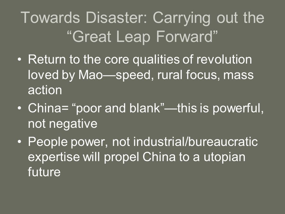 """Towards Disaster: Carrying out the """"Great Leap Forward"""" Return to the core qualities of revolution loved by Mao—speed, rural focus, mass action China="""