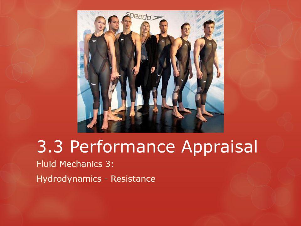 3.3 Performance Appraisal Fluid Mechanics 3: Hydrodynamics - Resistance