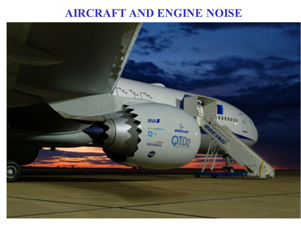 AIRCRAFT AND ENGINE NOISE