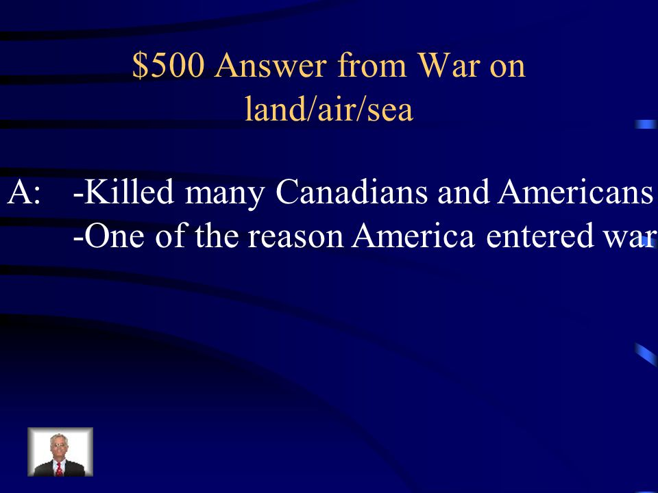 $500 Question from War on air/land/sea Q: What was the significance behind the sinking of the British passenger ship the Lusitania