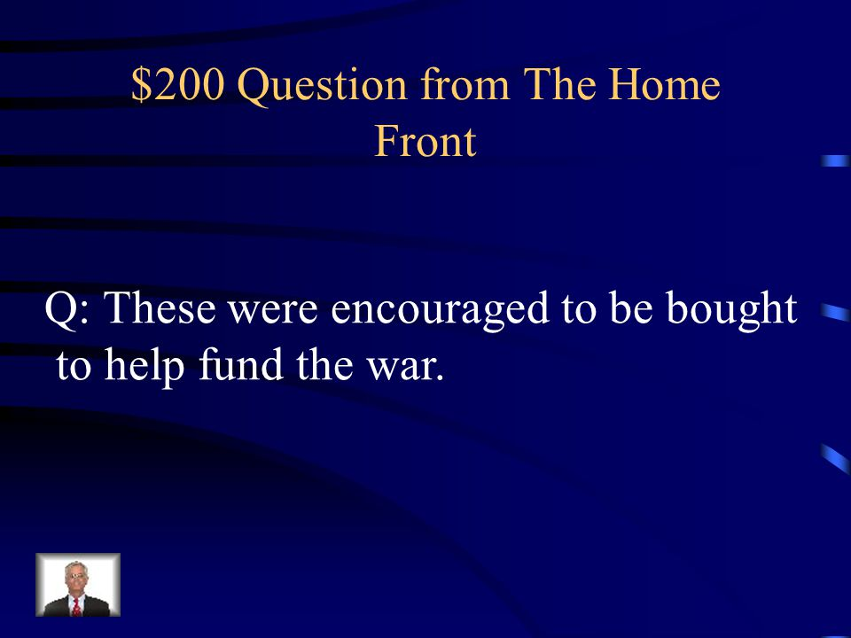 $100 Answer from The Home Front A: Pacifists or Conscientious Objectors