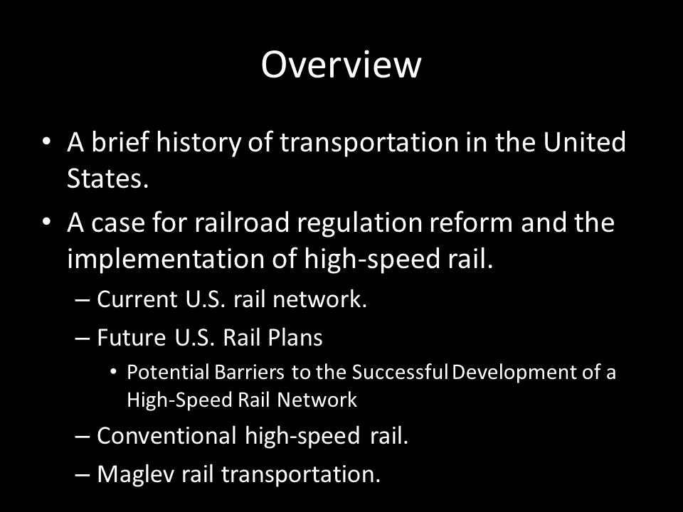History of Transportation in the United States The railroad revolutionized transportation in the United States.
