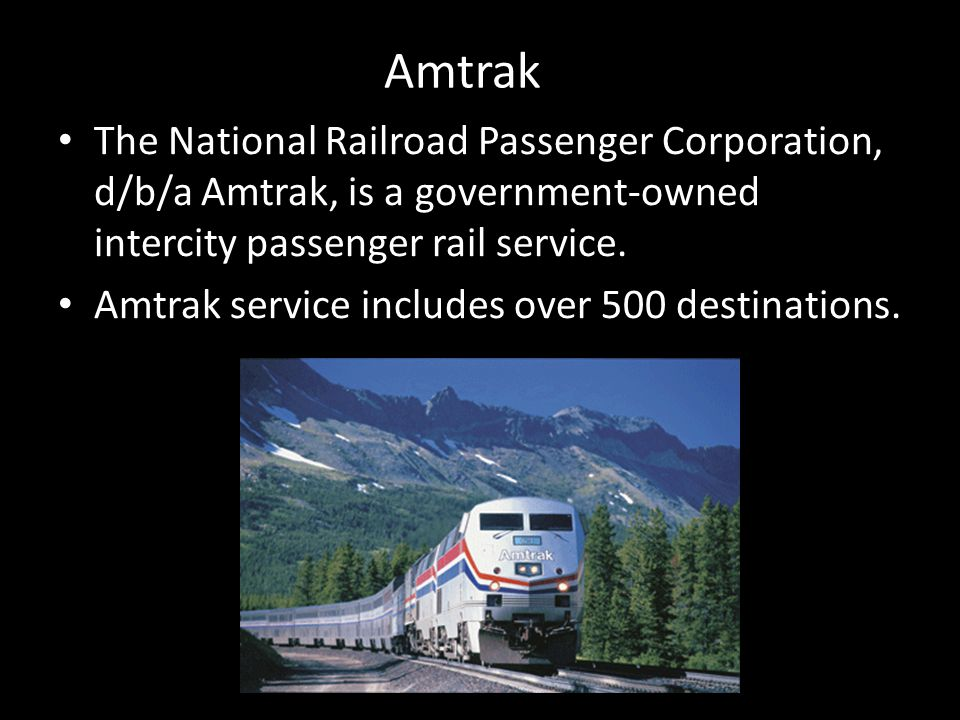 Amtrak is considered to be one of the most energy-efficient forms of transportation.