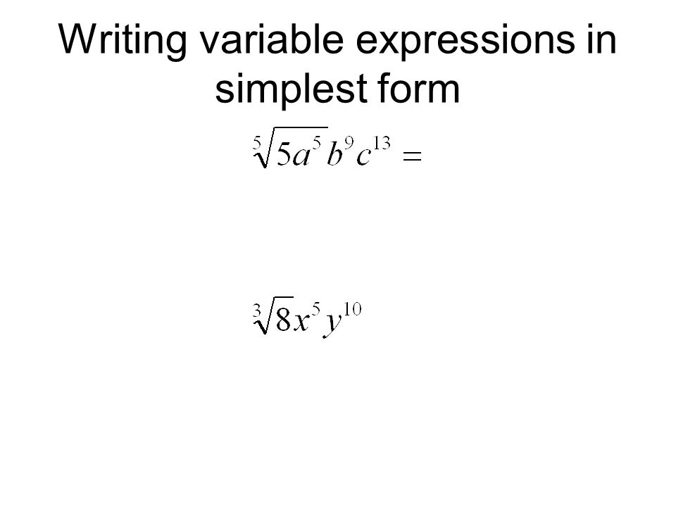 Writing variable expressions in simplest form