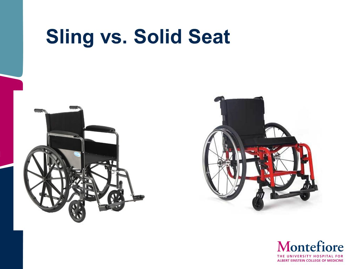 Sling vs. Solid Seat