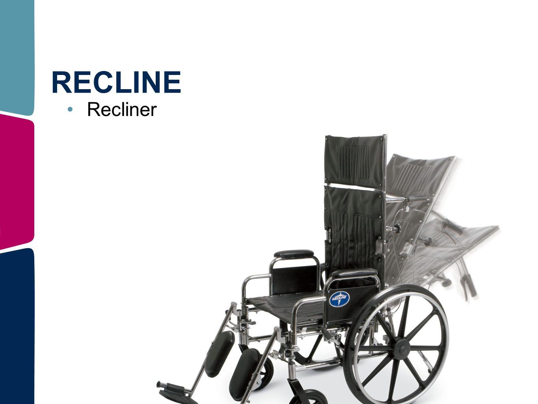 RECLINE Recliner