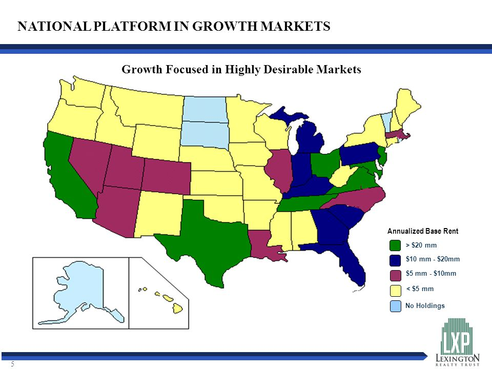 5 NATIONAL PLATFORM IN GROWTH MARKETS Annualized Base Rent > $20 mm $10 mm - $20mm $5 mm - $10mm < $5 mm No Holdings Growth Focused in Highly Desirable Markets