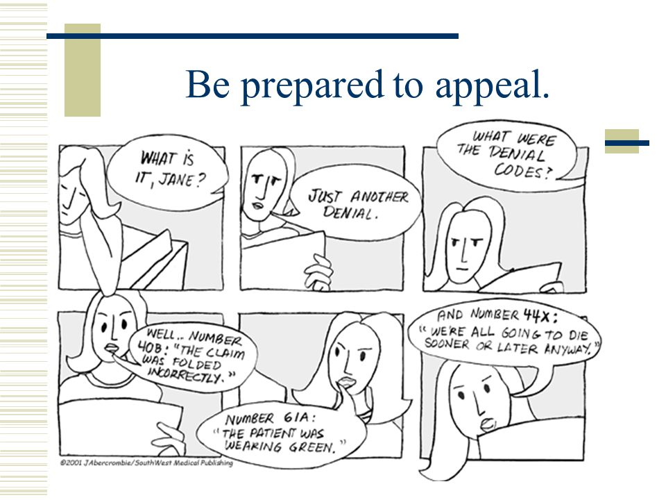 Be prepared to appeal.