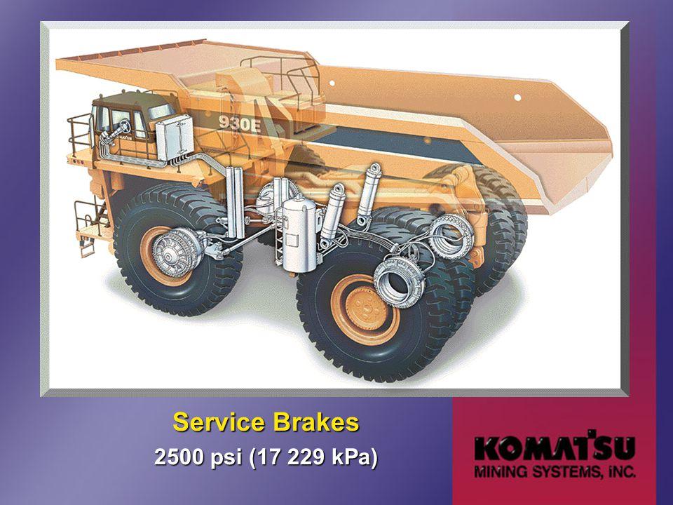 Service Brakes 2500 psi (17 229 kPa)