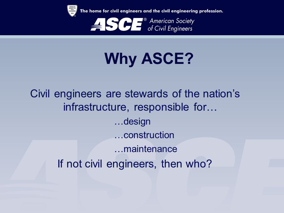 Why ASCE.