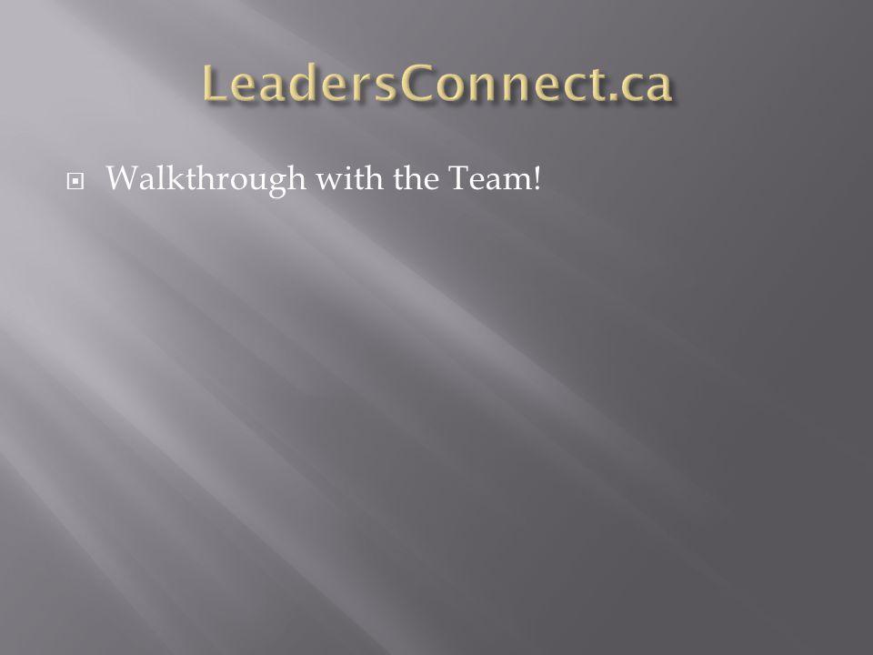  Walkthrough with the Team!