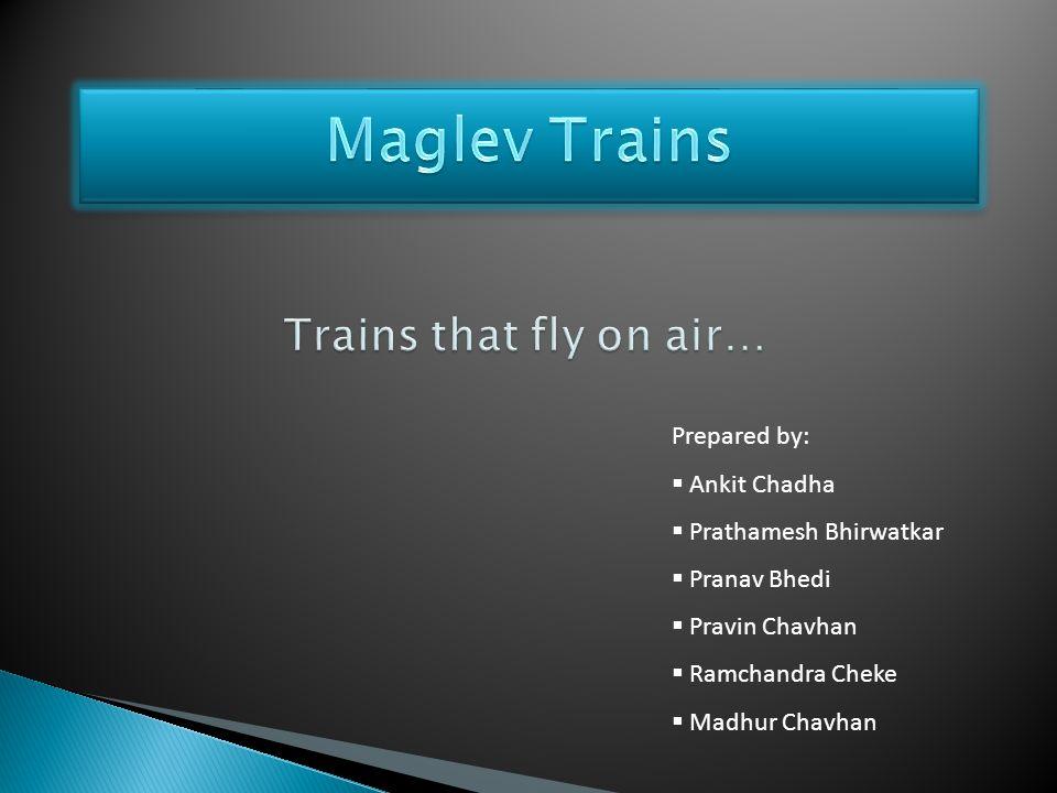 Prepared by:  Ankit Chadha  Prathamesh Bhirwatkar  Pranav Bhedi  Pravin Chavhan  Ramchandra Cheke  Madhur Chavhan
