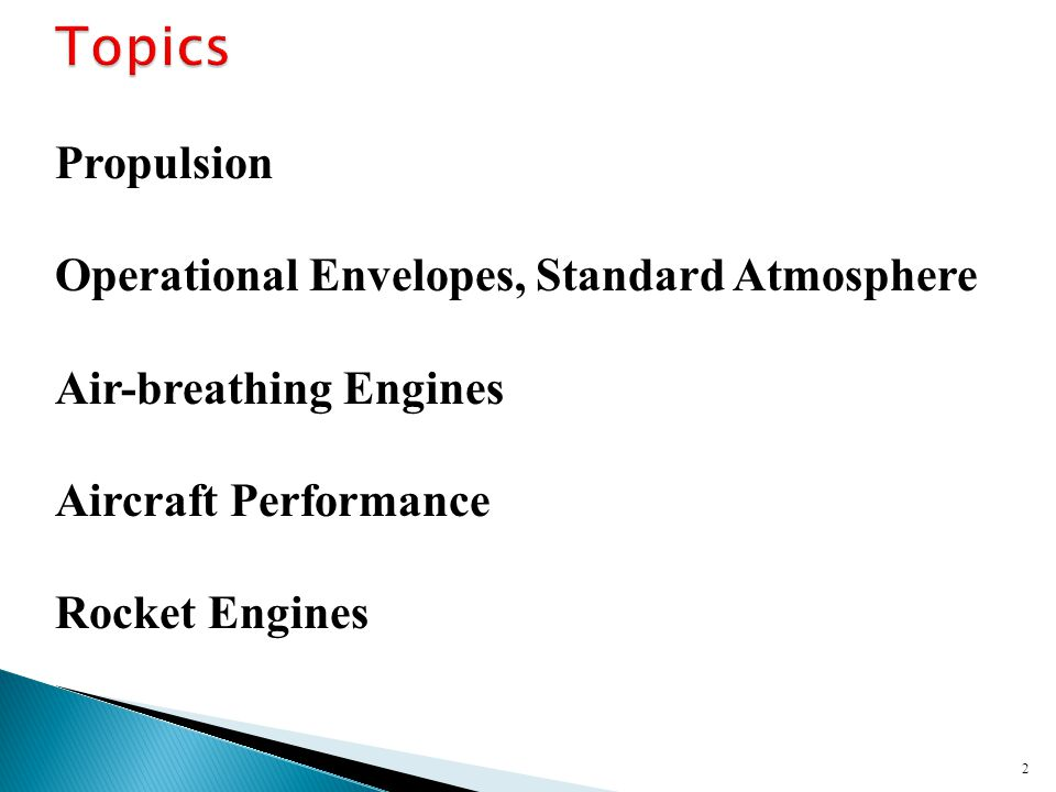 2 Propulsion Operational Envelopes, Standard Atmosphere Air-breathing Engines Aircraft Performance Rocket Engines