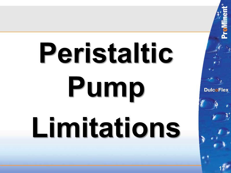 17 DulcoFlex Peristaltic Pump Limitations